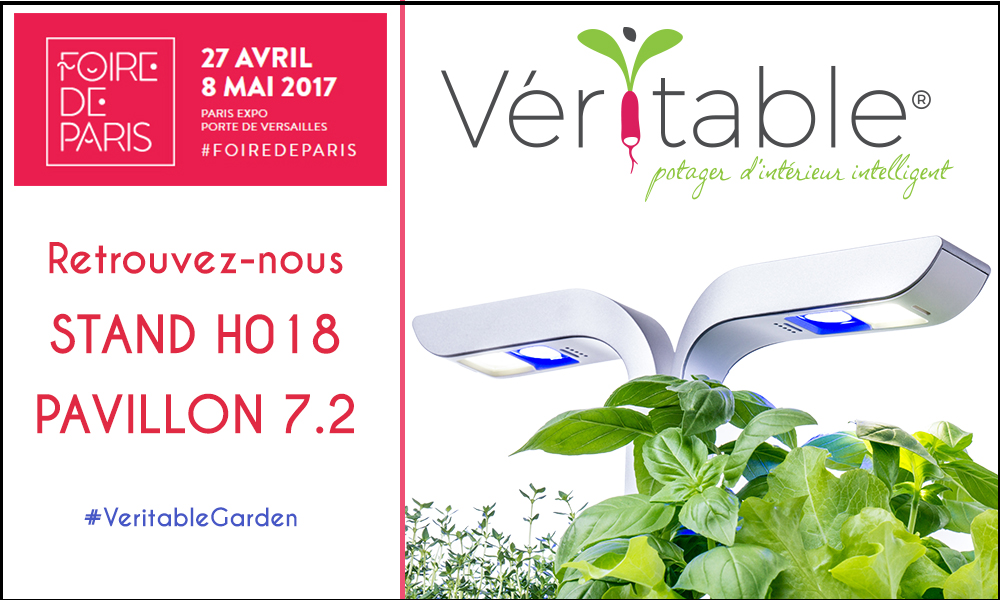Les Potagers d'intérieur Véritable® à la Foire de Paris 2017!